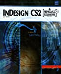 InDesign CS2 pour PC/Mac (+ CD-Rom)