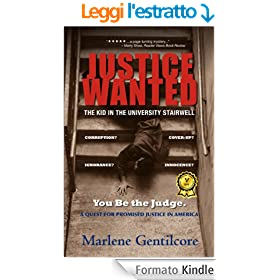 JUSTICE WANTED: The Kid in the University Stairwell (English Edition)