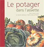 img - for Le potager dans l'assiette (French Edition) book / textbook / text book
