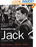 Remembering Jack: Intimate and Unseen...
