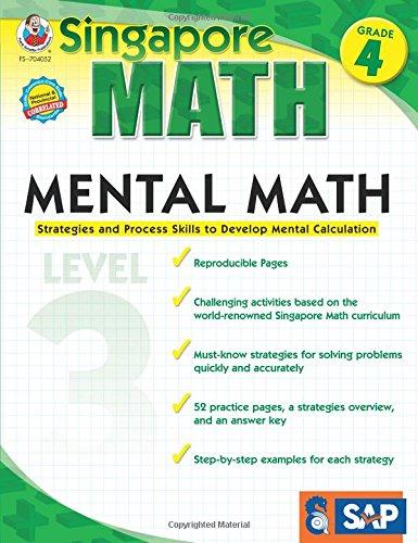 Mental Math, Grade 4: Strategies and Process Skills to Develop Mental Calculation (Singapore Math: Level 3)