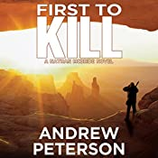 First to Kill | Andrew Peterson