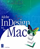 Adobe InDesign for the Mac (Mac/Graphics) (0761530290) by Rose, Carla