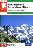 echange, troc Guide FFRP - Grande randonnée, tour pédestre du Mont-Blanc