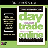 Day Trade Online Audiobook: Start Trading for a Living Today (Wiley Audio)