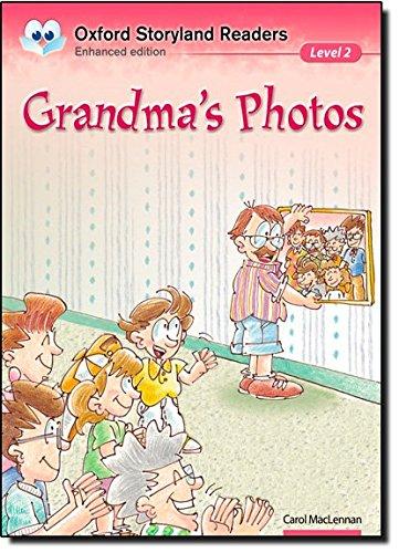 Oxford Storyland Readers level 2: Grandma's Photos
