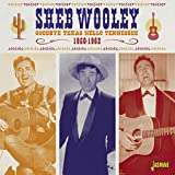 Goodbye Texas Hello Tennessee 1950-1962 [ORIGINAL RECORDINGS REMASTERED]
