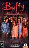 Buffy contre les vampires, tome 1 : La Moisson