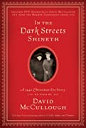 In the Dark Streets Shineth: A 1941 Christmas Eve Story by David McCullough cover image