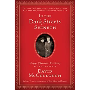 David McCullough, In the Dark Streets Shineth