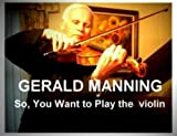 img - for SO, YOU WANT TO PLAY THE VIOLIN book / textbook / text book