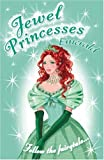 Emerald (Jewel Princesses) (Jewel Princesses) (0439943612) by Malcolm, Jahnna N.