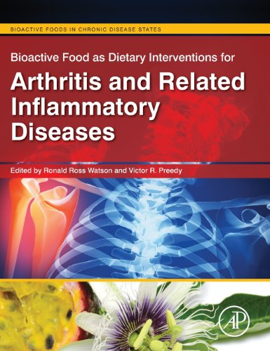 Bioactive Food as Dietary Interventions for Arthritis and Related Inflammatory Diseases: Bioactive Food in Chronic Disease States (Bioactive Foods in Chronic Disease States) PDF