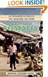 The History of Somalia (Greenwood His...