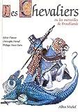 img - for Les chevaliers, ou, Les merveilles de Broc liande book / textbook / text book