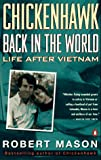 img - for Chickenhawk: Back in the World: Life After Vietnam book / textbook / text book