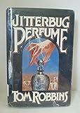 Jitterbug Perfume (0553050680) by Robbins, Tom
