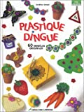 Plastique dingue