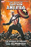 The Death of Captain America, Vol. 2: The Burden of Dreams (0785124241) by Ed Brubaker