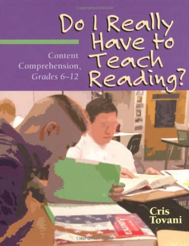 Do I Really Have to Teach Reading?: Content...