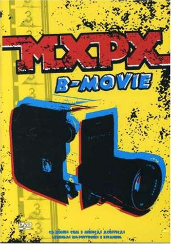 MxPx - B-Movie - Zortam Music
