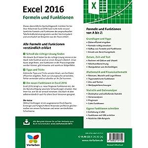 Excel 2016 - Formeln und Funktionen: Dank verständlicher Anleitungen und praxisnaher Beispiele schn