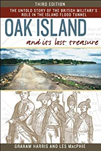 Oak Island and Its Lost Treasure: Third Edition Graham Harris and Les MacPhie