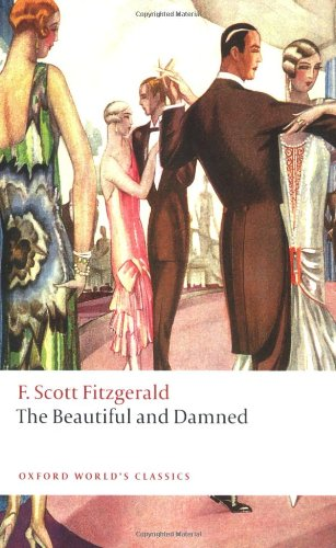 The Beautiful and Damned (Oxford World