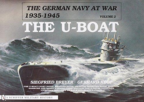 The German Navy at War: Vol. II  The U-Boat (German Navy at War, 1935-1945) (Breyer Rain compare prices)