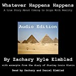 Whatever Happens Happens | Zachary Kyle Elmblad