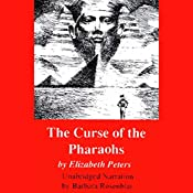The Curse of the Pharaohs: The Amelia Peabody Series, Book 2 | Elizabeth Peters