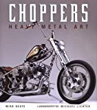 Choppers: Heavy Metal Art