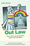 Out Law: What LGBT Youth Should Know about Their Legal Rights (Queer Action/ Queer Ideas)