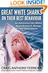 GREAT WHITE SHARKS ON THEIR BEST BEHA...