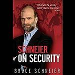 Schneier on Security | Bruce Schneier,Ken Maxon