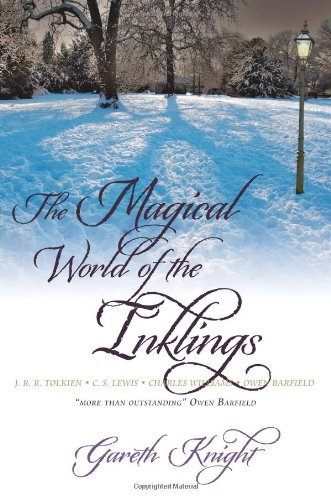 The Magical World of the Inklings, Gareth Knight