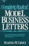 img - for Complete Book of Model Business Letters by Martha W. Cresci (1979-03-20) Paperback book / textbook / text book