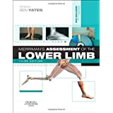 Merriman's Assessment of the Lower Limb, 3eby Ben Yates MSc ...