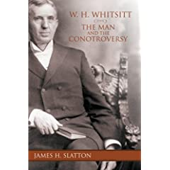 W.H. Whitsitt: The Man and the Controversy (Jim N. Griffith Series in Baptist Studies)
