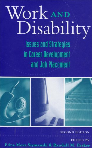 Work and Disability: Issues and Strategies in Career...