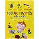 100 activités dès 4 ans : Faciles et Créatives