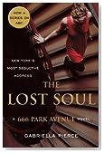 The Lost Soul: A 666 Park Avenue Novel (666 Park Avenue Novels)