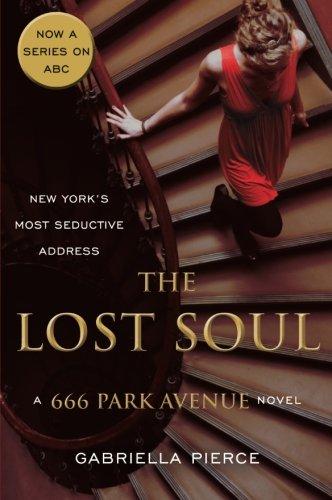 the-lost-soul-a-666-park-avenue-novel-666-park-avenue-novels