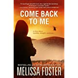 Come Back To Me ~ Melissa Foster