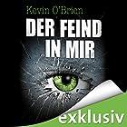 Der Feind in mir Hörbuch von Kevin O'Brien Gesprochen von: Nils Nelleßen