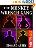 The Monkey Wrench Gang (Edward Abbey Series Book 2)