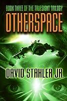 Otherspace (Truesight Trilogy)