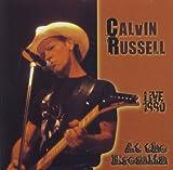 echange, troc Calvin Russell - Live 1992 At The Kremlin