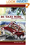 Di Taxi Ride and Other Stories (Humor...