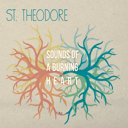 St. Theodore - Sounds of a Burning Heart